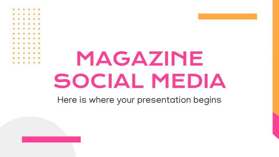 magazine social media Google slides